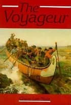 The Voyageur ebook by Grace Lee Nute