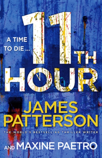 11th Hour - (Women's Murder Club 11) ebook by James Patterson