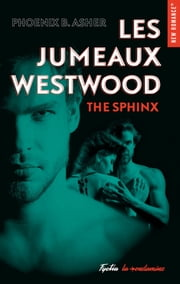 Les jumeaux Westwood The sphinx ebook by Phoenix B asher