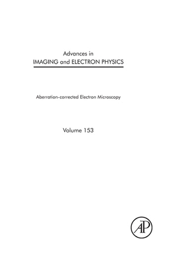 Advances in Imaging and Electron Physics - Aberration-corrected Electron Microscopy ebook by Peter W. Hawkes