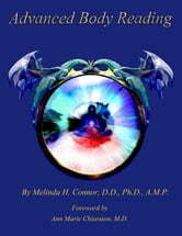 Advanced Body Reading ebook by Melinda H. Connor, D.D., Ph.D., A.M.P