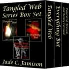 Tangled Web Series Box Set ebook by Jade C. Jamison
