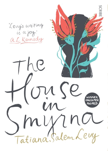 The House in Smyrna ebook by Tatiana Salem Levy