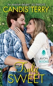 Truly Sweet ebook by Candis Terry
