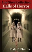 Halls of Horror ebook by