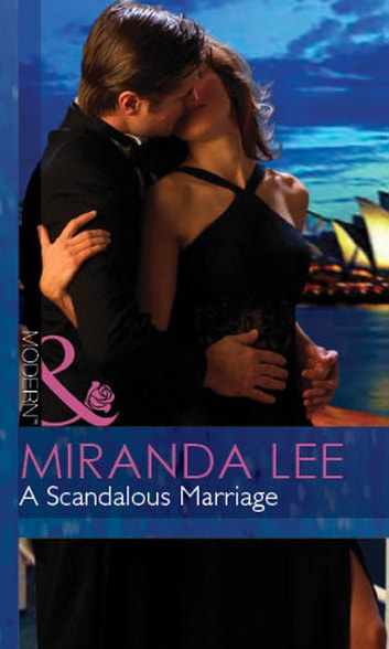 A Scandalous Marriage (Mills & Boon Modern) (Wives Wanted, Book 3) ekitaplar by Miranda Lee