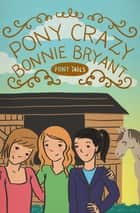 Pony Crazy ebook by Bonnie Bryant