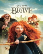 Brave Movie Storybook ebook by Disney Book Group