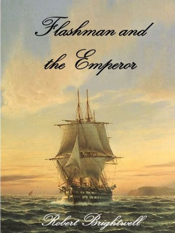 Flashman and the Emperor ebook by Robert Brightwell