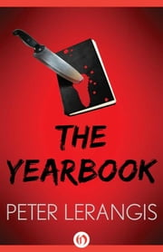 The Yearbook ebook by Peter Lerangis