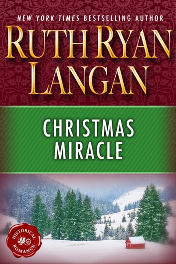 Christmas Miracle ebook by Ruth Ryan Langan
