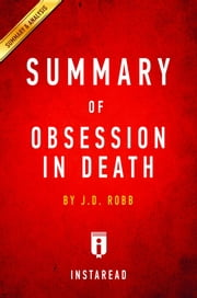 Summary of Obsession in Death - by J.D. Robb | Includes Analysis ebook by Instaread Summaries