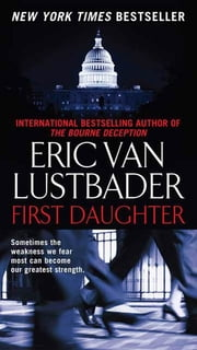 First Daughter ebook by Eric Van Lustbader