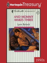 And Mommy Makes Three ebook by Lynn Bulock