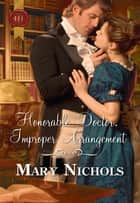 Honorable Doctor, Improper Arrangement ebook by Mary Nichols