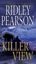 Killer View ebook by Ridley Pearson