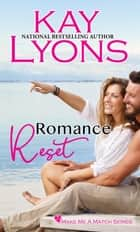 Romance Reset ebook by Kay Lyons