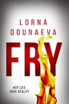 FRY ebook by Lorna Dounaeva