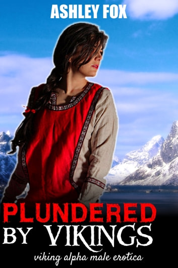Plundered By Vikings ebook by Ashley Fox