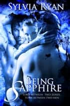 Being Sapphire ebook by Sylvia Ryan