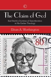 Claim of God, The: Karl Barth\