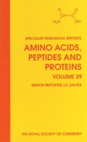 Amino Acids, Peptides and Proteins: Volume 29 ebook by Barrett, G C