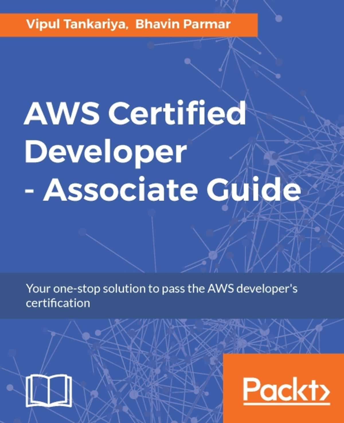 Aws Certified Developer Associate Guide Ebook By Vipul Tankariya