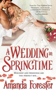 A Wedding in Springtime ebook by Amanda Forester