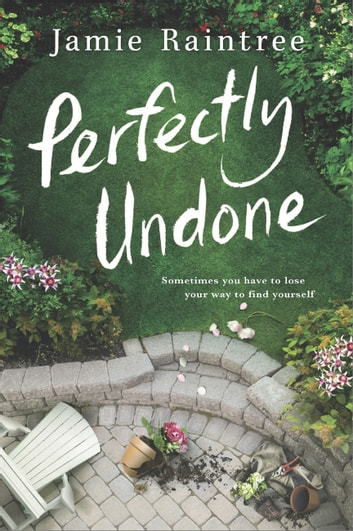 Perfectly Undone ebook by Jamie Raintree