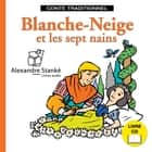 Blanche-Neige audiobook by Claudie Stanké