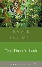 The Tiger's Back ebook by David Elliott