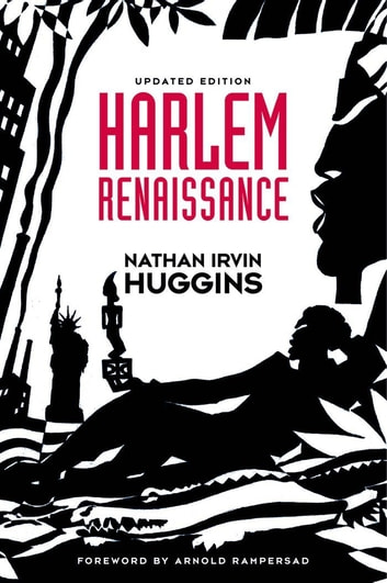 the theme of talanted african americans in the book harlem renaissance by nathan irvin huggins