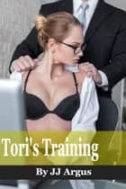 Tori's Training ebook by JJ Argus