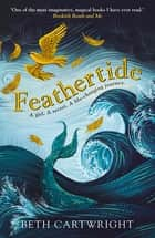 Feathertide ebook by Beth Cartwright