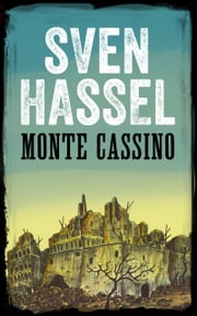 MONTE CASSINO ebook by Sven Hassel