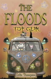 Floods 7: Top Gear ebook by Colin Thompson