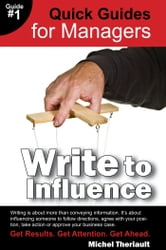Write to Influence ebook by Michel Theriault