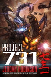 Project 731 (A Kaiju Thriller) ebook by Jeremy Robinson