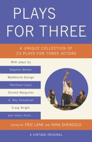 Plays for Three ebook by Eric Lane,Nina Shengold