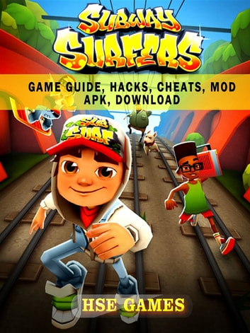 Subway Surfers Game Guide, Hacks, Cheats, Mod Apk, Download