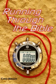 Running Through the Bible ebook by Chris Wright