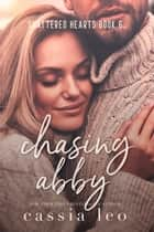 Chasing Abby ebook by Cassia Leo