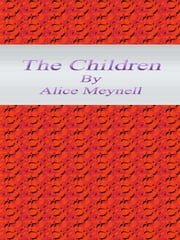 The Children ebook by Alice Meynell