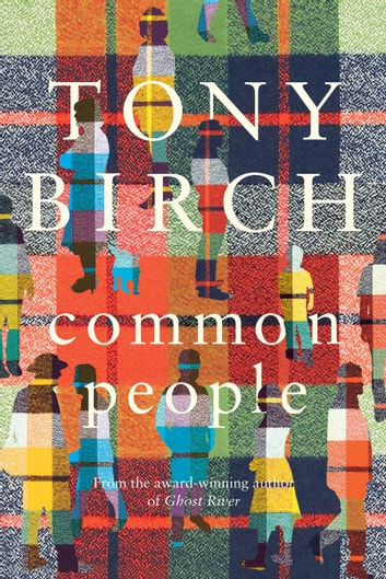 Common People ebook by Tony Birch