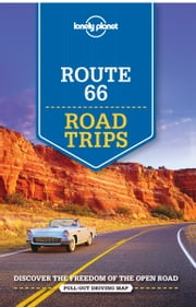 Lonely Planet Route 66 Road Trips ebook by Lonely Planet,Karla Zimmerman,Amy C Balfour,Nate Cavalieri