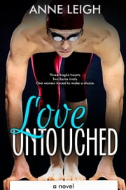 Love Untouched ebook by ANNE LEIGH