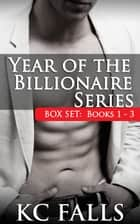 Year of the Billionaire Ebook di K.C. Falls