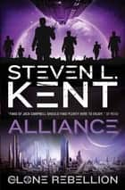 The Clone Alliance ebook by Steven L Kent