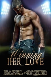Winning Her Love ebook by Hazel Gower