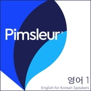 Pimsleur English for Korean Speakers Level 1 Lesson 1 - Learn to Speak and Understand English as a Second Language with Pimsleur Language Programs audiobook by Pimsleur